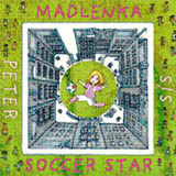 Madelenka Soccer Star by Peter Sís