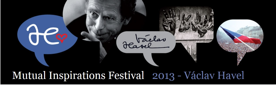 Mutual Inspirations Festival 2013 - Vaclav Havel