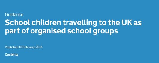 School children travelling to the UK as part of organised school groups